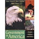 Government in America: People, Politics, and Policy 10th by George C. Edwards 0321087771