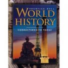 World History: Connections to Today by Ellis 0130627909