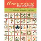 America: Past and Present to 1877, 7th Vol. 1 by Divine 0321365690