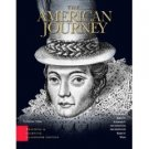 The American Journey 4th Vol I by David Goldfield 0131992473