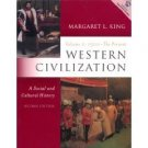 Western Civilization A Social and Cultural History 2nd Vol II 1500 to the Present by King 0130450049