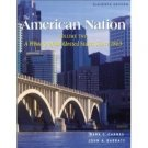 The American Nation, 11th Volume II by Mark C. Carnes 0321101421