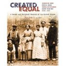 Created Equal, Volume I Chap 1-15 by Jacqueline Jones 0321052986