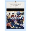 The American Story 2nd Vol. 2: Since 1865 by Robert A. Divine 0321183223