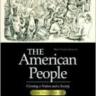 The American People, 4th Vol. 2, Chapters 17-31 by Nash 0321094301