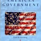American Government: Freedom and Power 7th by Lowi 0393978230