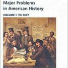 Major Problems in American History Vol. 1 by Hoffman 0618061339