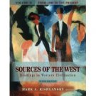 Sources of the West: Readings in Western Civilization 6th Ed Vol II by Kishlansky 0321243420
