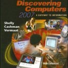 Discovering Computers 2007: A Gateway to Information Complete by Shelly 1418843709