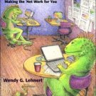 Web 101: Making the Net Work for You 2nd by Wendy G. Lehnert 0321129474