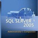 Microsoft SQL Server 2005 Administrator's Companion by Edward Whalen 0735621985