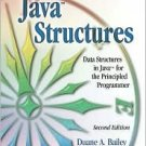 Java Structures 2nd by Duane A. Bailey 0072399090