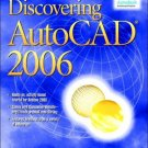 Discovering Autocad 2006 by Mark Dix 0131713884