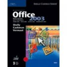 Microsoft Office 2003: Brief Concepts and Techniques by Shelly 0619200227