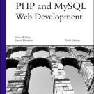 PHP and MySQL Web Development 3rd by Luke Welling 0672326728