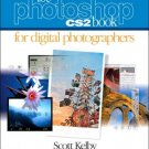 The Photoshop CS2 Book for Digital Photographers by Scott Kelby 0321330625