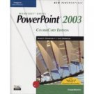 New Perspectives on Microsoft Office PowerPoint 2003, Comprehensive by Zimmerman 1418839140