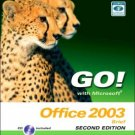 GO! with Microsoft Office 2003 Brief 2nd by Shelley Gaskin 0131878646