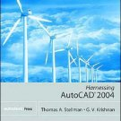 Harnessing AutoCAD 2004 by Thomas Stellman 1401850790