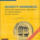 Security Awareness: Applying Practical Security in Your World 2nd by Mark Ciampa 1418809691