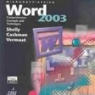 Microsoft Office Word 2003: Comprehensive Concepts and Techniques by Shelly 0619200375