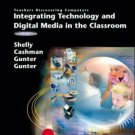 Teachers Discovering Computers: Integrating Technology and Digital Media... 4th by Shelly 1418859877