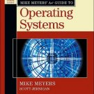 Mike Meyers' A+ Guide to Operating Systems by Michael Meyers 0072231246