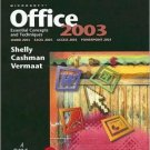 Microsoft Office 2003 Essential Concepts and Techniques by Gary B. Shelly 0619200219