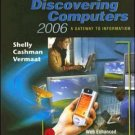 Discovering Computers 2006 by Gary B. Shelly 0619255447