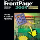 Microsoft Office FrontPage 2003: Introductory Concepts and Techniques 3rd by Shelly 1418859443