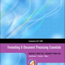 Formatting and Document Processing Essentials: Lessons 61-120 by VanHuss 0538727748