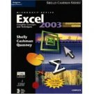 Microsoft Office Excel 2003: Complete Concepts and Techniques, CourseCard Ed by Shelly