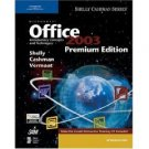 Microsoft Office 2003: Introductory Concepts and Techniques Premium Ed by Gary B. Shelly 141885932X