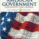 American Government: Continuity and Change, 2006 Texas Edition 8 by Karen O'Connor 0321317092