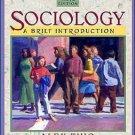 Sociology: A Brief Introduction 6th by Alex B. Thio 0205407854