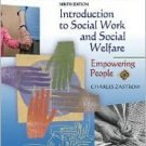 Introduction to Social Work and Social Welfare 9th by Charles Zastrow 0495095109