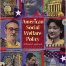 American Social Welfare Policy: A Pluralist Approach 5th by Karger, Howard 0205401821