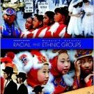 Racial and Ethnic Groups 11th by Richard T. Schaefer 0132438755