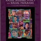 Social Welfare Policy And Social Programs by Elizabeth A. Segal 0534644937
