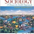 Sociology: A Down-to-Earth Approach 3rd by James M. Henslin 0205571352