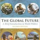 The Global Future by Charles W. Kegley 049500748X