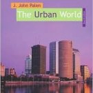 The Urban World 7th by J. John Palen 0072875410