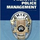 Proactive Police Management 7th by Edward A. Thibault 013219368X