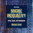 Social Inequality 6th by Charles E. Hurst 0205484360
