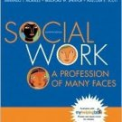 Social Work: A Profession of Many Faces 11th by Armando T. Morales 0205477720