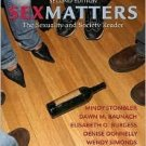 Sex Matters: The Sexuality and Society Reader by Mindy Stombler 0205485448