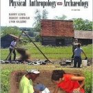 Understanding Physical Anthropology and Archaeology by Barry Lewis 0534623964