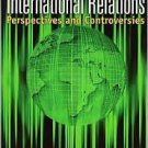 International Relations: Perspectives and Controversies 2nd by Shimko 0618783504