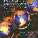 Politics in a Changing World 4th by Howard Handelman 0495007412