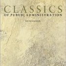 Classics of Public Administration 5th by Albert C. Hyde 0155062603